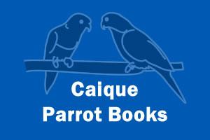 Caique Parrot Books
